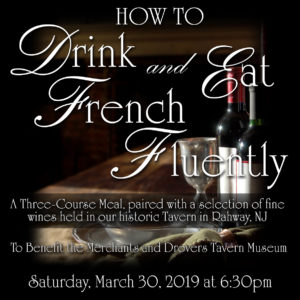 How to Drink and Eat French Fluently @ The Merchants and Drovers Tavern