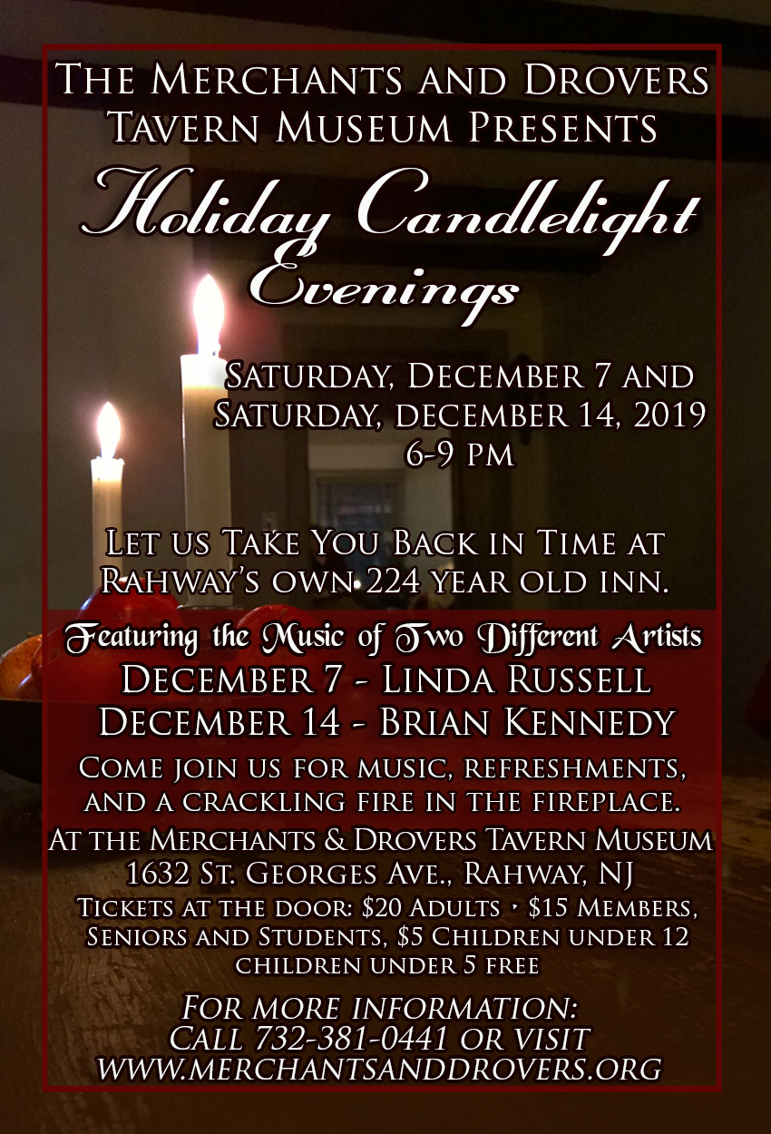 Holiday Candlelight Evenings are December 7 and 14, 2019