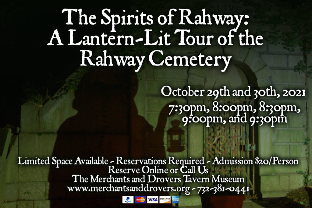 The Spirits of Rahway - A Lantern Lit Tour of the Rahway Cemetery