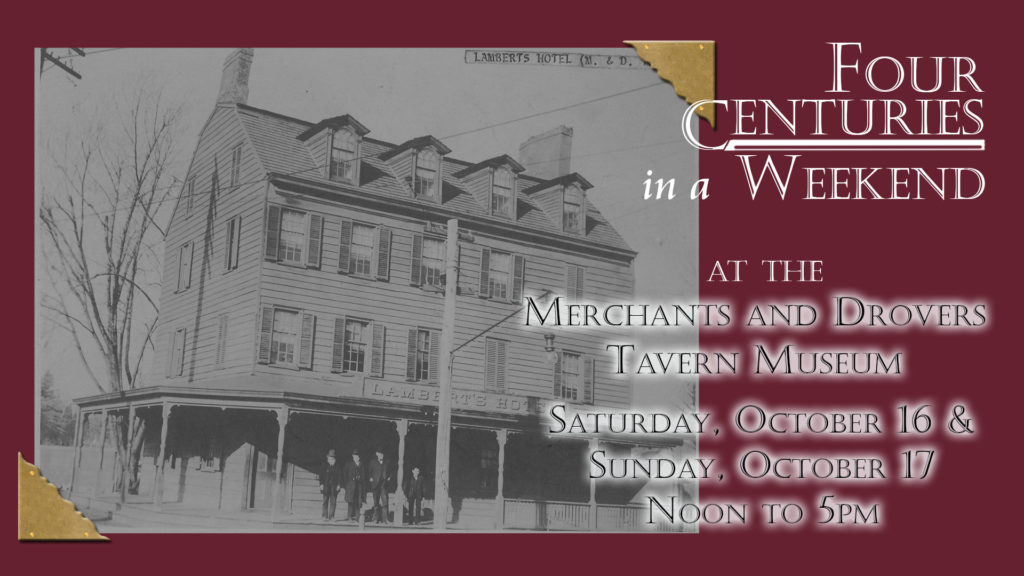 Four Centuries in a Weekend at the Merchants & Drovers